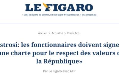 Le Figaro : Christian Estrosi demande une charte de respect des valeurs de la République pour les fonctionnaires